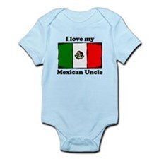 I Love My Mexican Uncle Body Suit