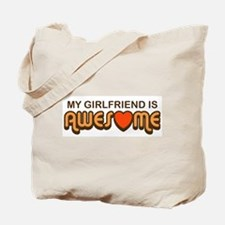 My Girlfriend is Awesome Tote Bag