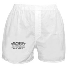 Cute And i know it Boxer Shorts