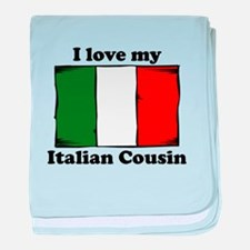 I Love My Italian Cousin baby blanket