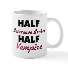 Half Insurance Broker Half Vampire Mugs