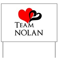 Team Nolan Yard Sign
