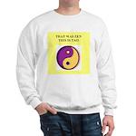 zen buddhist gifts and t0shir Sweatshirt