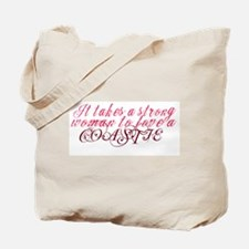 It takes a strong woman to lo Tote Bag