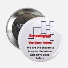 """Genealogy Story Tellers 2.25"""" Button"""