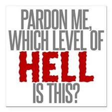 """Which Level of Hell is T Square Car Magnet 3"""" x 3"""""""