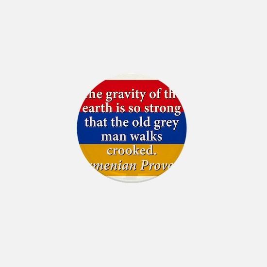 The Gravity Of The Earth Mini Button