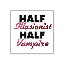Half Illusionist Half Vampire Sticker
