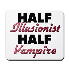 Half Illusionist Half Vampire Mousepad