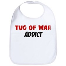 Tug Of War Addict Bib