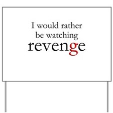 Rather Be Watching Yard Sign