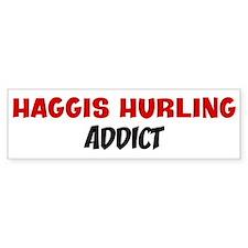 Haggis Hurling Addict Bumper Bumper Sticker