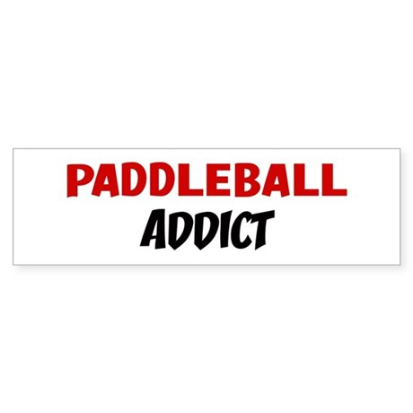 Paddleball Addict Bumper Sticker