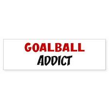 Goalball Addict Bumper Bumper Sticker