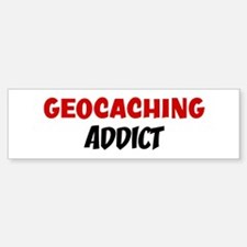 Geocaching Addict Bumper Bumper Bumper Sticker
