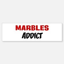 Marbles Addict Bumper Bumper Bumper Sticker