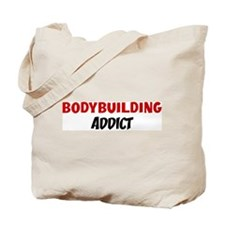 Bodybuilding Addict Tote Bag