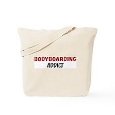 Bodyboarding Addict Tote Bag
