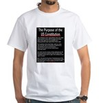 The Purpose of the Constitution White T-Shirt