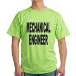 Mechanical Engineer Green T-Shirt