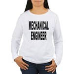 Mechanical Engineer (Front) Women's Long Sleeve T-
