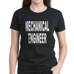 Mechanical Engineer (Front) Women's Dark T-Shirt
