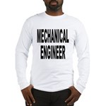 Mechanical Engineer (Front) Long Sleeve T-Shirt
