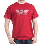 Wipe Your Mouth Dark T-Shirt