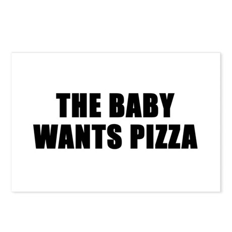The baby wants pizza Postcards (Package of 8)
