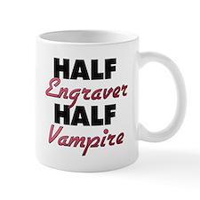 Half Engraver Half Vampire Mugs