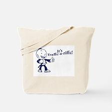 Traffic-A-Riffic! Tote Bag