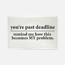 Deadlines Rectangle Magnet