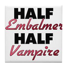 Half Embalmer Half Vampire Tile Coaster