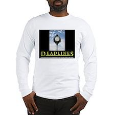 DEADLINES Art Long Sleeve T-Shirt