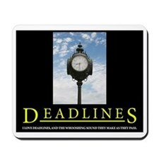 DEADLINES Art Mousepad
