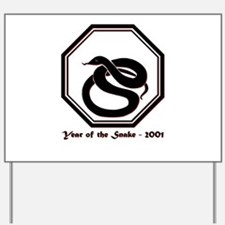 Year of the Snake - 2001 Yard Sign