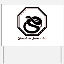 Year of the Snake - 2013 Yard Sign