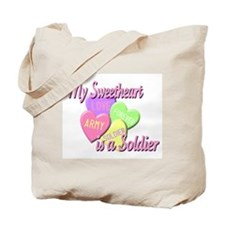 My Sweetheart is a Soldier Tote Bag