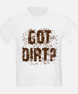 Got Dirt? Dirty motorcycle saying Kids T-Shirt
