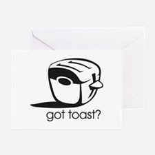 Got Toast ? Greeting Cards (Pk of 10)