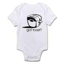 Got Toast ? Infant Bodysuit