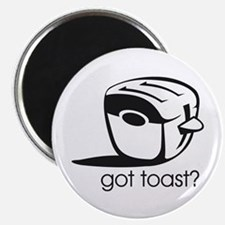 "Got Toast ? 2.25"" Magnet (100 pack)"