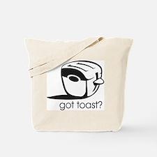 Got Toast ? Tote Bag