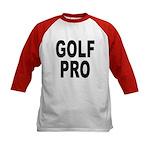 Golf Pro (Front) Kids Baseball Jersey
