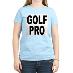 Golf Pro (Front) Women's Pink T-Shirt