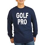 Golf Pro (Front) Long Sleeve Dark T-Shirt