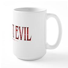 I'm Anti Evil Large Mug