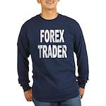 Forex Trader (Front) Long Sleeve Dark T-Shirt