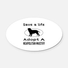 Adopt A Neapolitan Mastiff Dog Oval Car Magnet