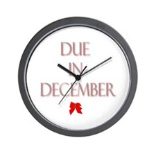 Due in December Wall Clock
